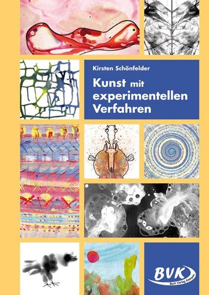 Kunst mit experimentellen Verfahren als Buch vo...