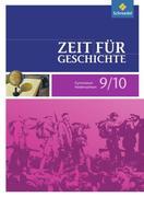 Zeit für Geschichte 9/10. Schülerband. Gymnasium. Niedersachsen