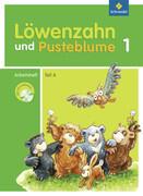 Löwenzahn und Pusteblume 1 A. Arbeitsheft mit CD-ROM