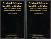 Konflikt mit Marx 2. Ausgewählte Schriften Bd. 6