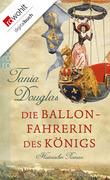 Die Ballonfahrerin des Königs