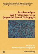 Psychoanalyse und Systemtheorie in Jugendhilfe und Pädagogik