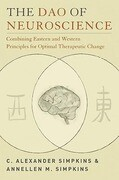 The Dao of Neuroscience: Combining Eastern and Western Principles for Optimal Therapeutic Change