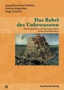 Das Babel des Unbewussten