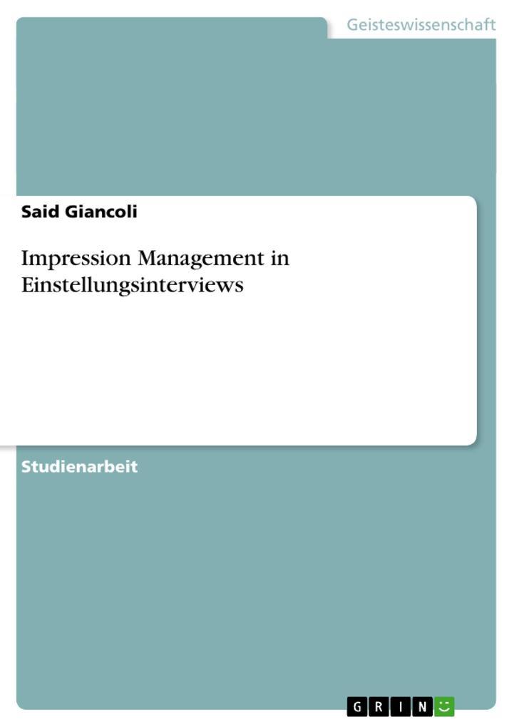 Impression Management in Einstellungsinterviews...