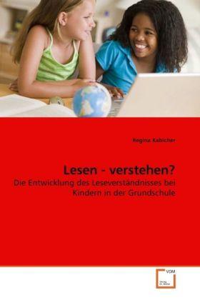 Lesen - verstehen? als Buch von Regina Kabicher