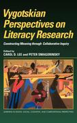 Vygotskian Perspectives on Literacy Research: Constructing Meaning Through Collaborative Inquiry