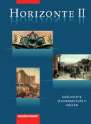 Horizonte 2. Schülerband. Geschichte für die Oberstufe. Hessen