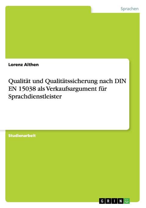 Qualität und Qualitätssicherung nach DIN EN 150...