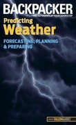 Backpacker Predicting Weather: Forecasting, Planning, and Preparing
