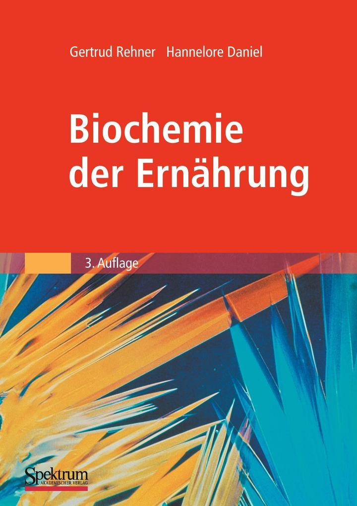 Biochemie der Ernährung als Buch