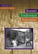 Koasati Traditional Narratives: Kowassaa: Ti Incokfa: Lihilkaa