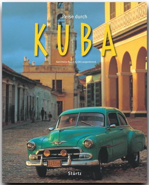 Reise durch Kuba als Buch von Ulli Langenbrinck...