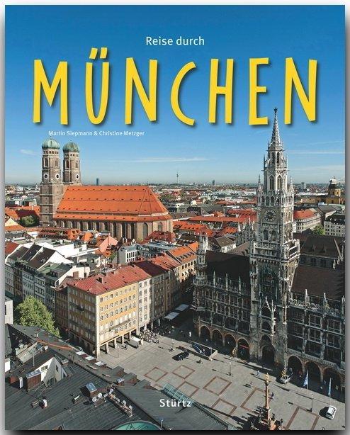 Reise durch München als Buch von Christine Metz...