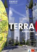 TERRA Geographie für Thüringen. Arbeitsheft 10. Schuljahr. Ausgabe für Gymnasien