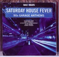 Saturday House Fever
