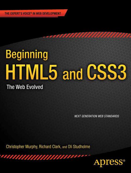 Beginning HTML5 and CSS3 als Buch von Richard C...