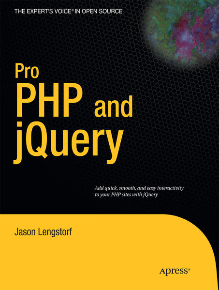 Pro PHP and jQuery als Buch von Jason Lengstorf