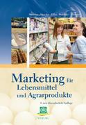 Marketing für Lebensmittel und Agarprodukte