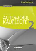 Automobilkaufleute 02. Arbeitsbuch mit Lernsituationen