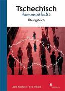 Tschechisch kommunikativ. Übungsbuch