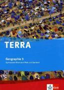 TERRA Erdkunde für Rheinland-Pfalz und Saarland 3. Ausgabe für Gymnasien. Schülerbuch Klasse 10