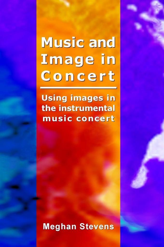 Music and Image in Concert als Taschenbuch von ...
