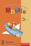 Mobile Sprachbuch 2. Arbeitsheft. Lateinische Ausgangsschrift. Allgemeine Ausgabe