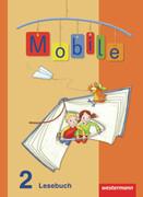 Mobile Lesebuch 2. Schülerband. Allgemeine Ausgabe