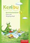 Karibu 2. Spracharbeitsheft. Lateinische Ausgangsschrift
