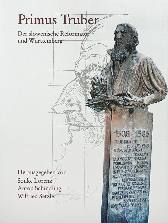 Primus Truber 1508 - 1586 als Buch von