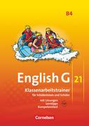 English G 21. Ausgabe B 4. Klassenarbeitstrainer mit Lösungen