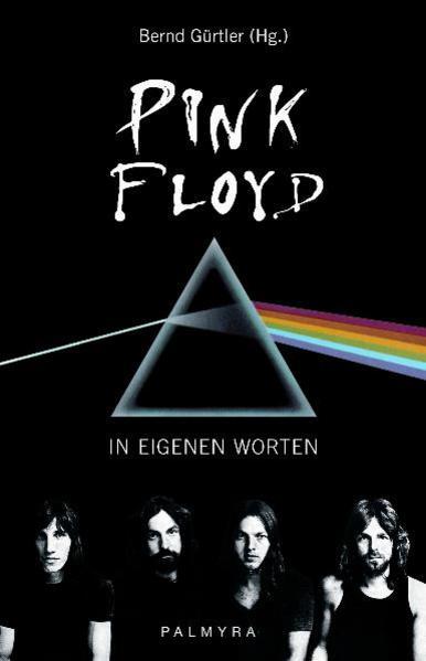 Pink Floyd - In eigenen Worten als Buch von Pin...