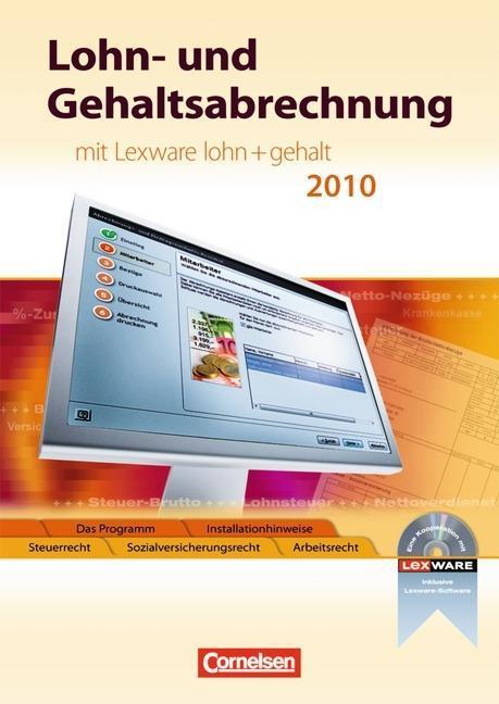 Lohn- und Gehaltsabrechnung. Schülerbuch mit CD-ROM für Windows XP (Service Pack 2) als Buch