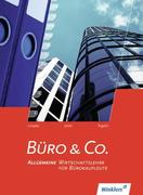 Büro & Co. Schülerbuch. Allgemeine Wirtschaftslehre für Bürokaufleute