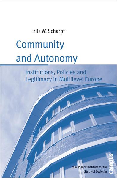 Community and Autonomy als Buch von Fritz W. Sc...