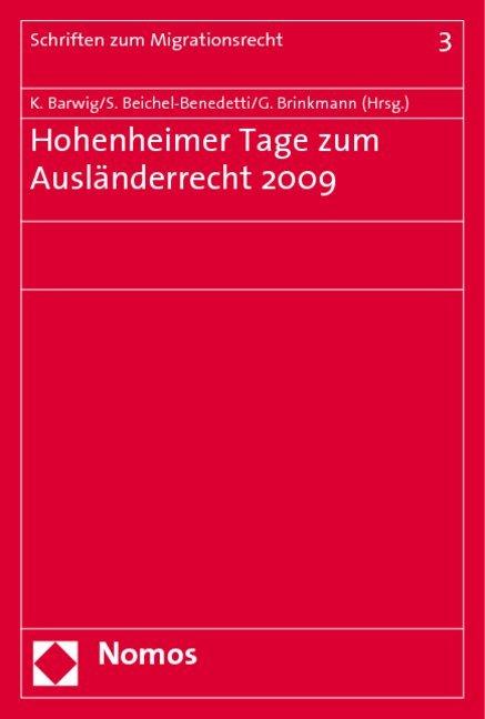 Hohenheimer Tage zum Ausländerrecht 2009 als Bu...
