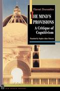 The Mind's Provisions: A Critique of Cognitivism