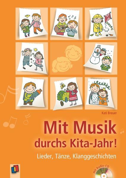 Mit Musik durchs Kita-Jahr! als Buch von Kati B...
