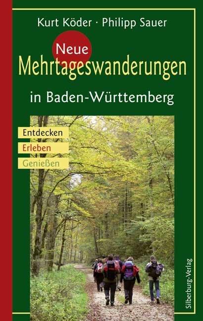 Neue Mehrtageswanderungen in Baden-Württemberg ...