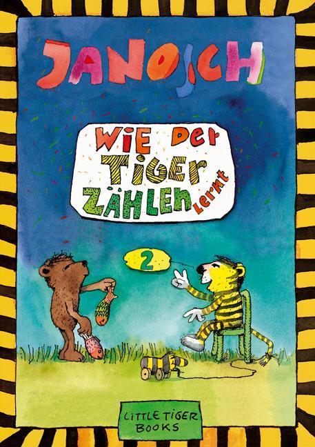 Wie der Tiger zählen lernt als Buch von Janosch