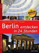 Berlin entdecken in 24 Stunden