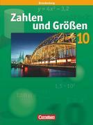 Zahlen und Größen 10. Schuljahr. Schülerbuch. Sekundarstufe I Brandenburg