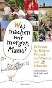 Doberan bis Klützer Winkel – mit Wismar und Schwerin