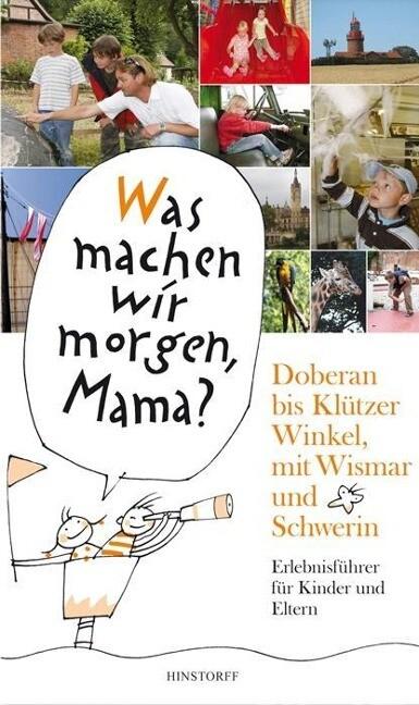 Doberan bis Klützer Winkel mit Wismar und Schwe...