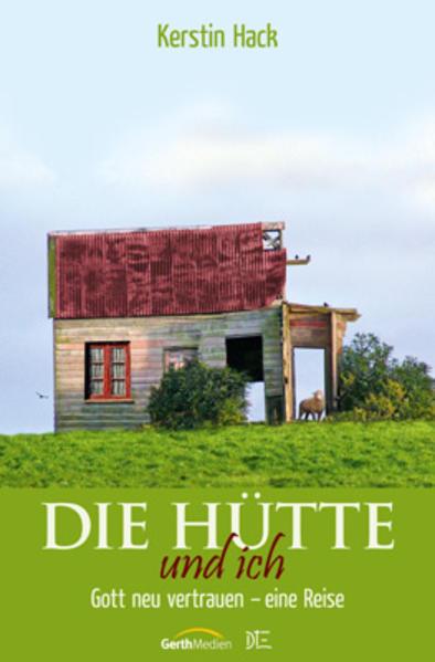 Die Hütte und ich als Buch