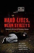 Hard Lives, Mean Streets: Violence in the Lives of Homeless Women