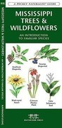 Mississippi Trees & Wildflowers: A Folding Pocket Guide to Familiar Species