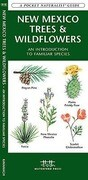 New Mexico Trees & Wildflowers: A Folding Pocket Guide to Familiar Species