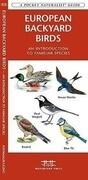 European Backyard Birds: A Folding Pocket Guide to Familiar Species